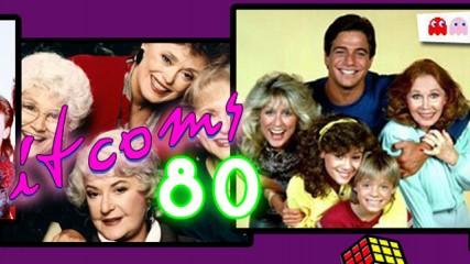 sitcoms années 80 créa