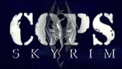 Cops-Skyrim
