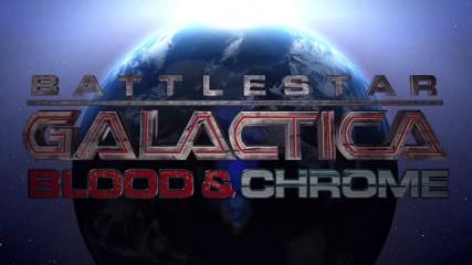 battlestar galactica blood and chrome la critique