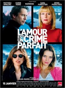 l'amour est un crime parfait sorties ciné affiche