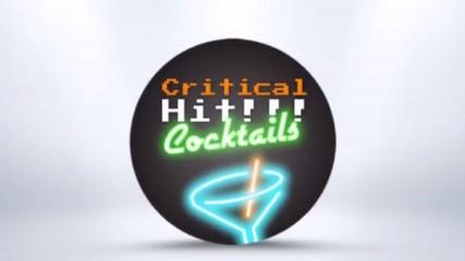 critical hits cocktails une