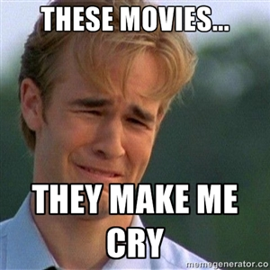 this movies they make me cry