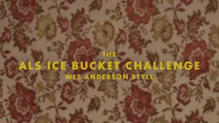 asl-ice-bucket-challenge-a-la-wes-anderson-une