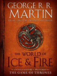 the world of ice and fire george rr matin game of thrones
