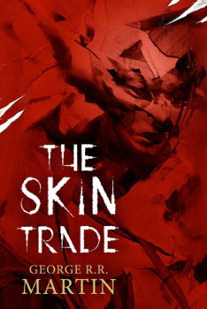 the_skin_trade_by_george_r-_r-_martin