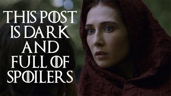 Spoiler Alert Game Of Thrones