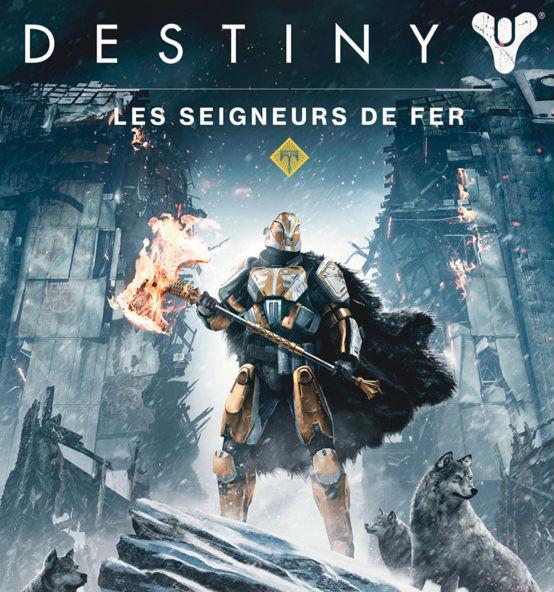 Destiny Les Seigneurs de Fer - sortie le 20 septembre